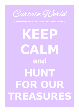 Keep Calm and Hunt For OUr Treasures
