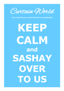 Keep Calm and Sashay Over To Us