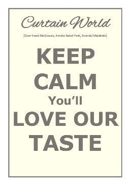 Keep Calm youy'll love our taste